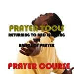 Prayer Tools: Prayer Course
