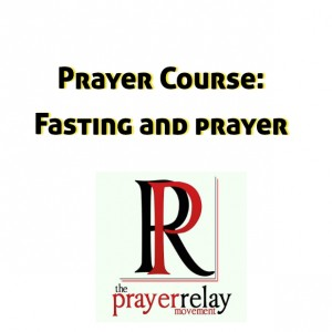 How to Harness the Incredible Power of Fasting and Prayer