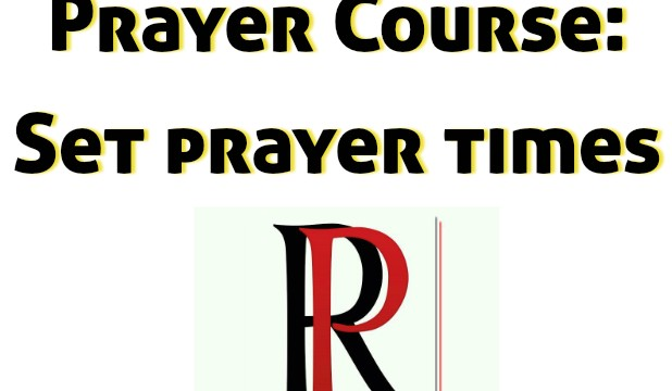 Supercharge Prayer life by Setting Prayer Times
