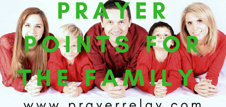 More Than 35 Wonderful Prayer for Family Points