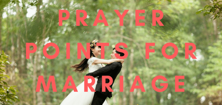 80 Powerful Marriage Prayer Points