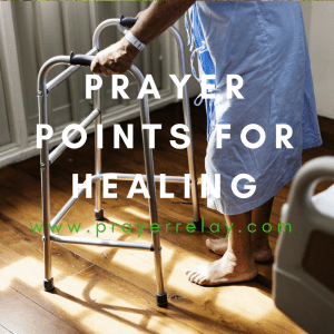 50+ Powerful Biblical Prayer Points for Healing for the sick