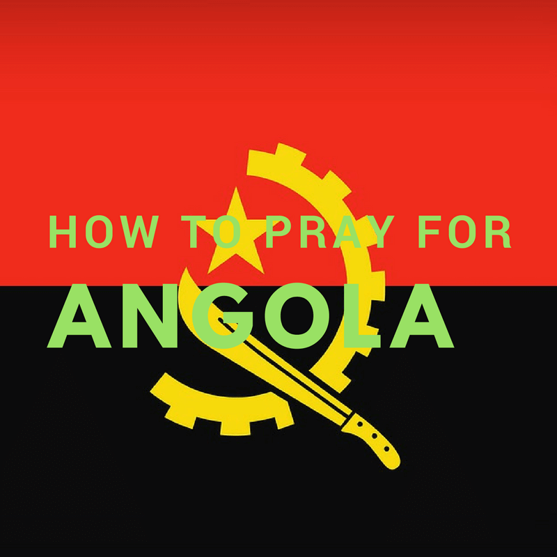 how to pray for Angola