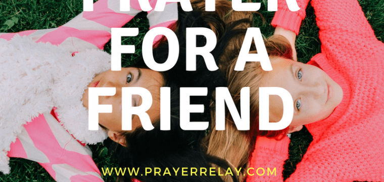 47 Power Packed Prayer for a Friend Prayer Points