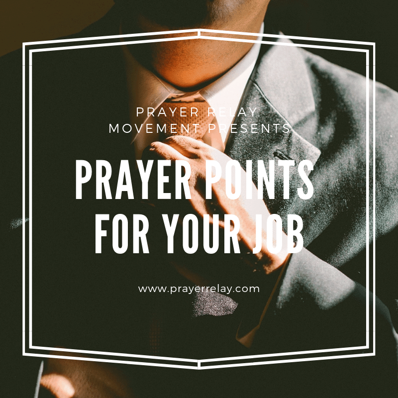 38+ Incredibly Power Packed Prayer Points for your job - The