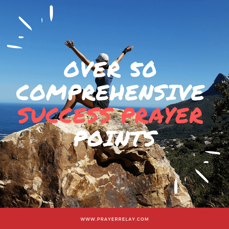 50+ Comprehensive Prayer for Success Points - The Prayer