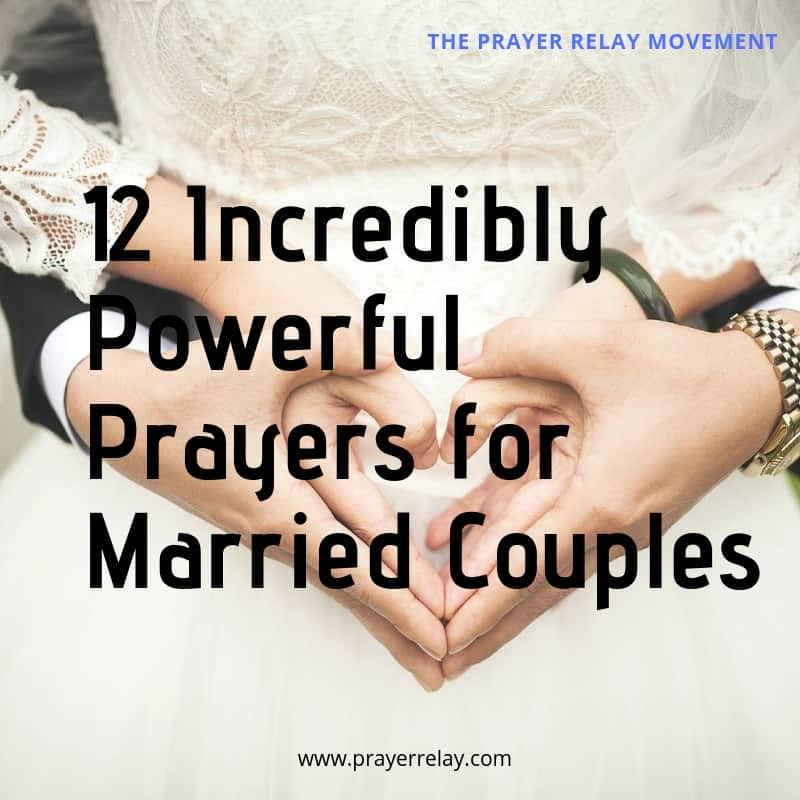 12 Incredibly Powerful Prayers for Married Couples - The