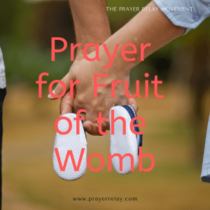 20+ Powerful Prayer for Fruit of the Womb with Bible Verses