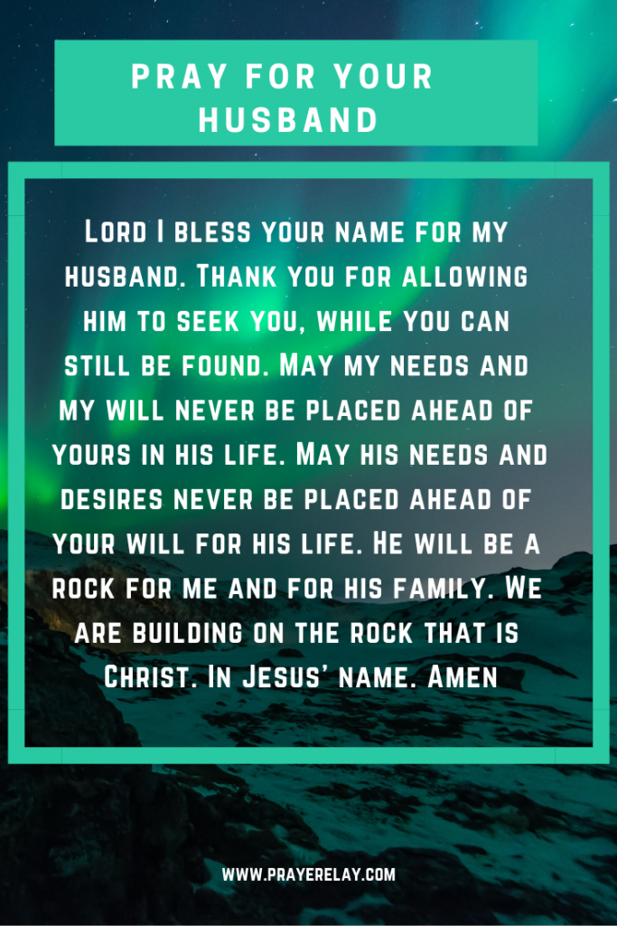 pray for your husband to seek God