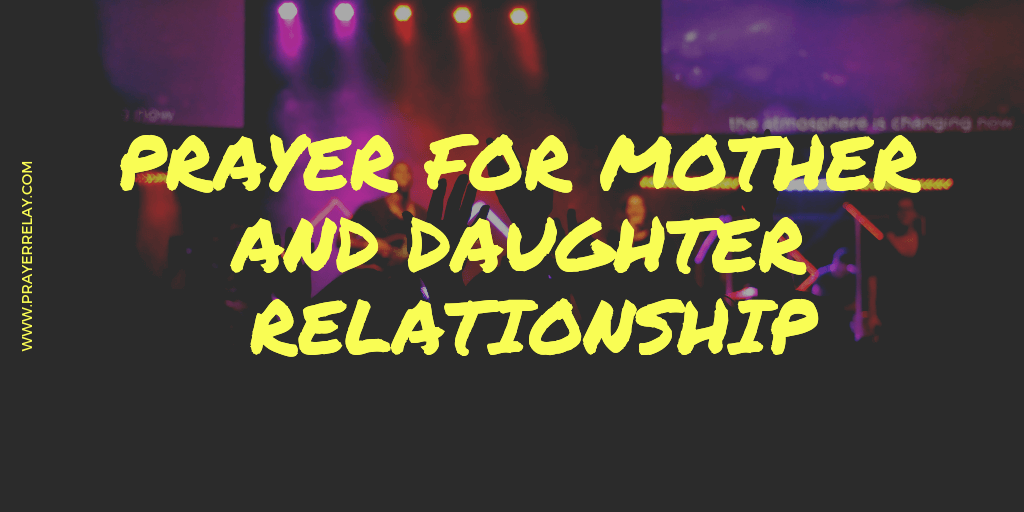 Powerful Prayer for Mother and Daughter Relationship - The