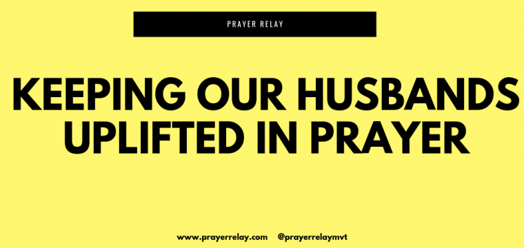 10 Powerful Prayers to Pray for your husband