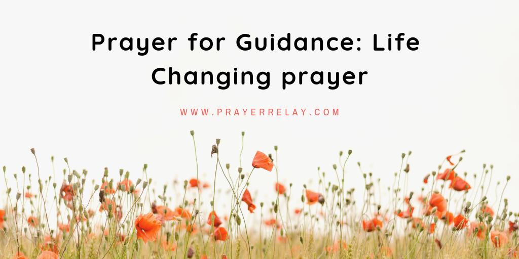 Prayer for Guidance: God Show Me The Way 1