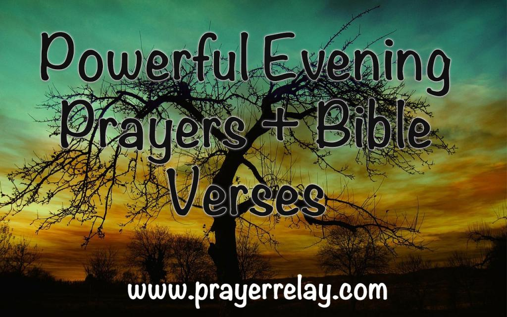 Powerful Evening Prayers + Bible Verses