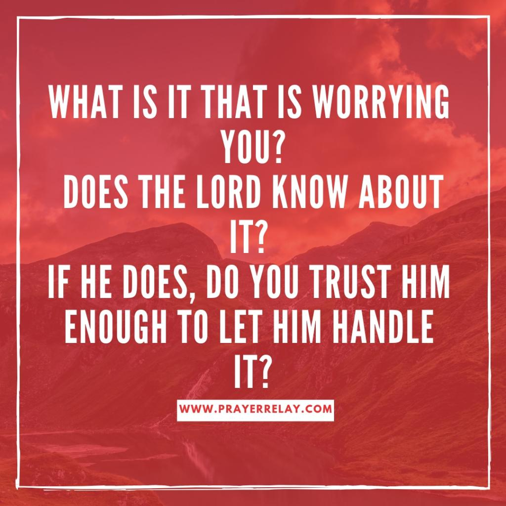 why worry entrust it to god