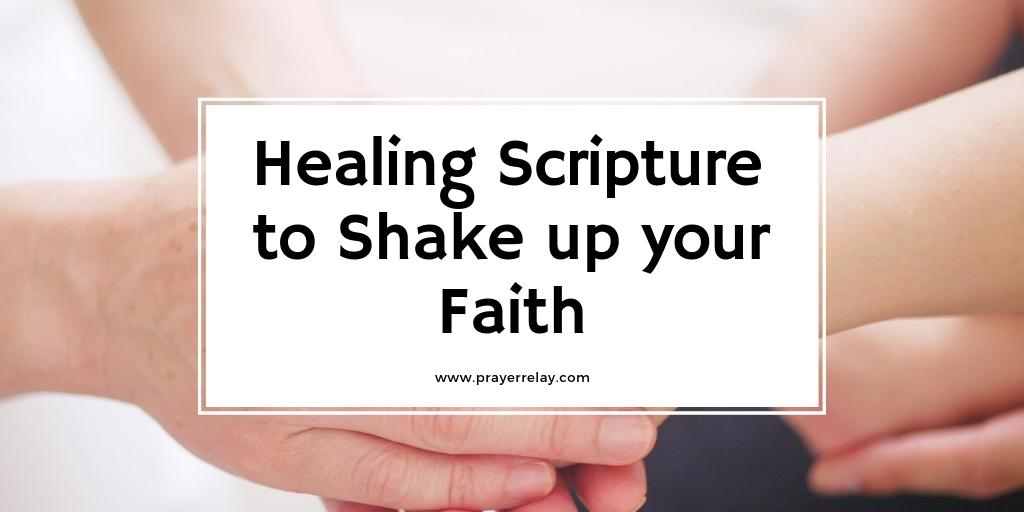 Healing Scriptures to shake up your faith