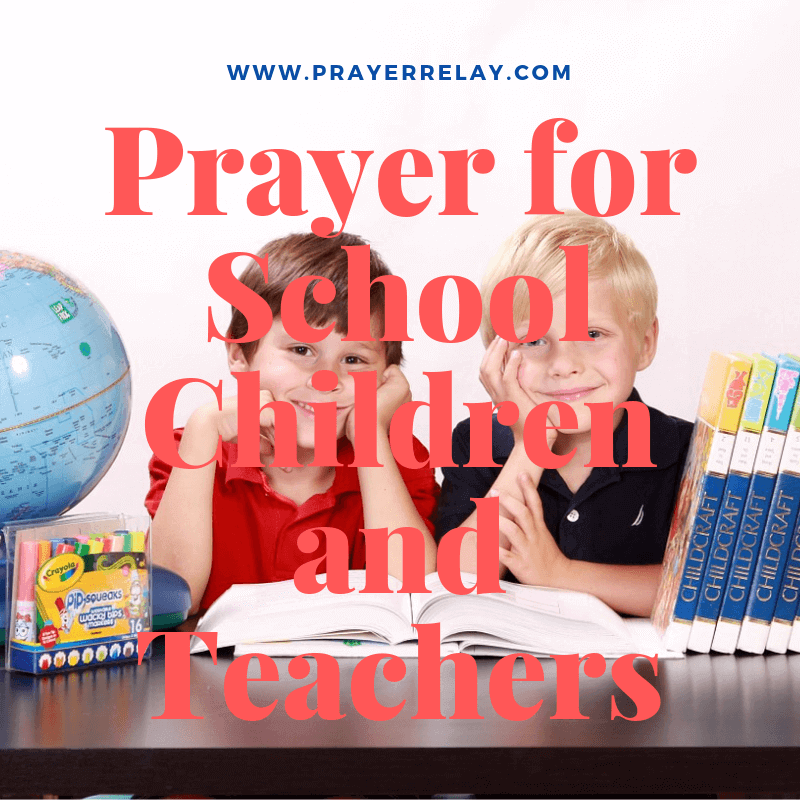 prayer for school children and teachers